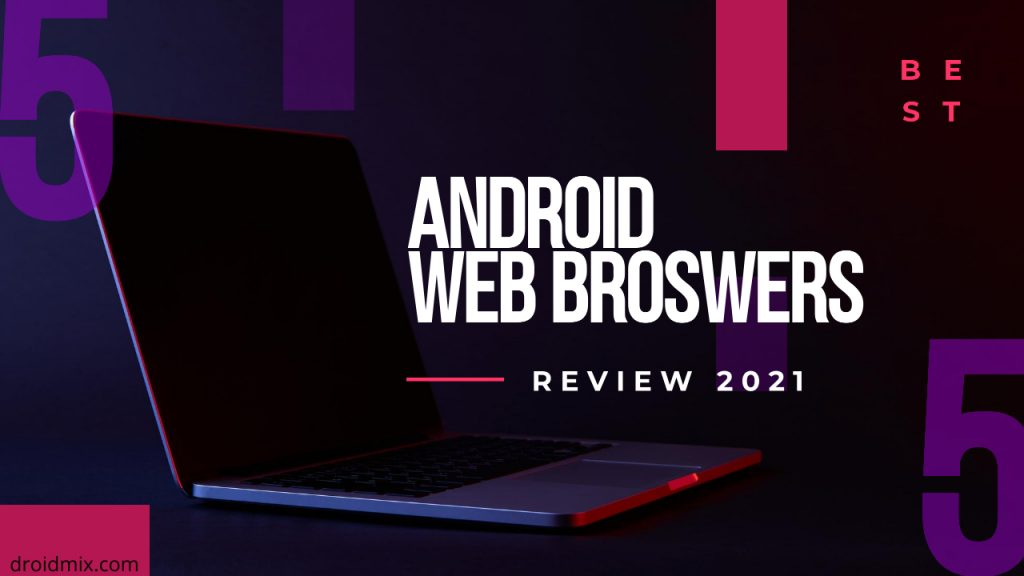 Best Android Web Browser