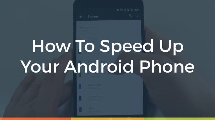 How To Increase Android Phone Speed